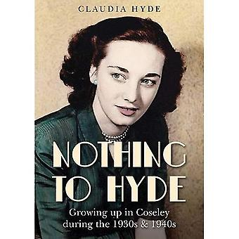 Nothing to Hyde: Growing Up in Coseley During the 1930s & 1940s