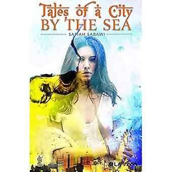 Tales of a City By The Sea