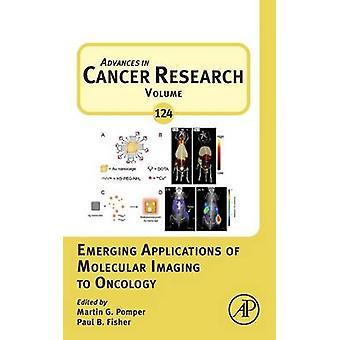 Aplicações emergentes de imagiologia Molecular para Oncologia por Pomper & Martin