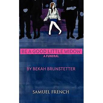 Een goede kleine weduwe door Brunstetter & fraaa worden