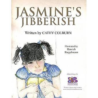 ジャスミン Jibberish Colburn ・ キャシーで