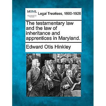 遺言法と継承とメリーランド州の弟子の法則。ヒンクリー ・ エドワード ・ オーティスで