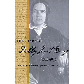 The Diary of Dolly Lunt Burge by Burge & Dolly Lunt