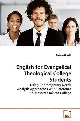 English for Evangelical Theological College Students by Bekele & Tilahun