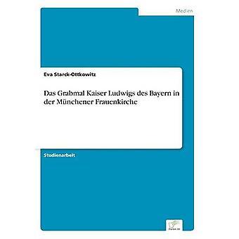 Das Grabmal Kaiser Ludwigs des Bayern in der Mnchener Frauenkirche door StarckOttkowitz & Eva