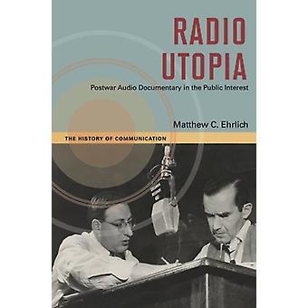Radio utopie - documentaire sonore après-guerre dans l'intérêt Public par Mat