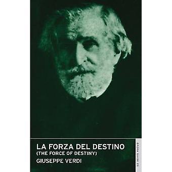 La Forza Del Destino - The Force of Destiny by Giuseppe Verdi - John N