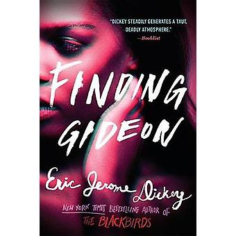 Finding Gideon by Eric Jerome Dickey - 9781101985519 Book