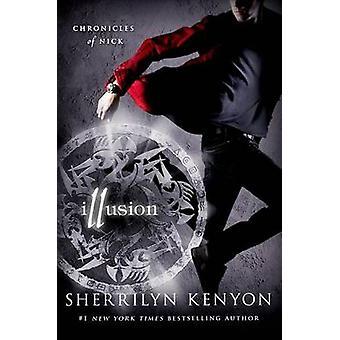 Illusion by Sherrilyn Kenyon - 9781250002846 Book