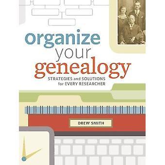 Organize Your Genealogy by Drew Smith - 9781440345036 Book