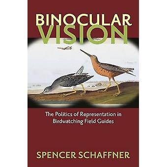 Binocular Vision - The Politics of Representation in Birdwatching Fiel