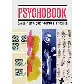 Psychobook - Games - Tests - Questionnaires - Histories by Redstone Pr