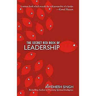 Secret Red Book of Leadership by Awdhesh Singh - 9788183283861 Book