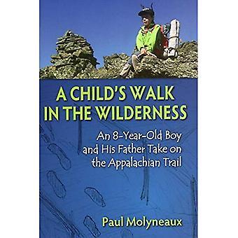 Ein Kind's Walk in the Wilderness: Ein 8-jähriger Junge und sein Vater begehen den Appalachenweg