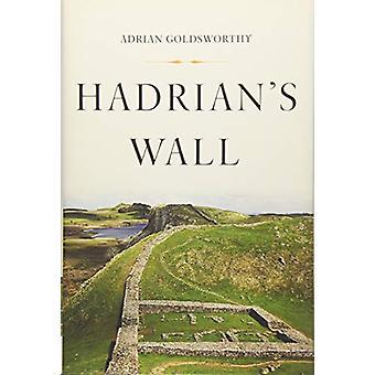 Hadrian's Wall by Research Fellow Adrian Goldsworthy - 9781541644427