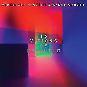Vincent, Veronique / Maboul, Aksak - 16 visioner af Ex-Futur [Vinyl] USA import