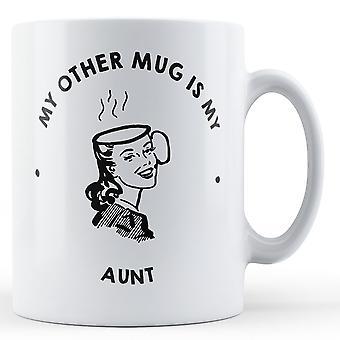 My Other Mug Is My Aunt - Printed Mug