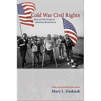 Kalten Krieges Bürgerrechte - Rennen und das Image der amerikanischen Demokratie (Revi