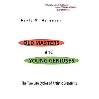 Old Masters and Young Geniuses - The Two Life Cycles of Artistic Creat