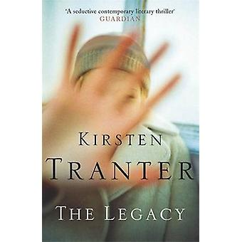 The Legacy by Kirsten Tranter - 9780857380623 Book