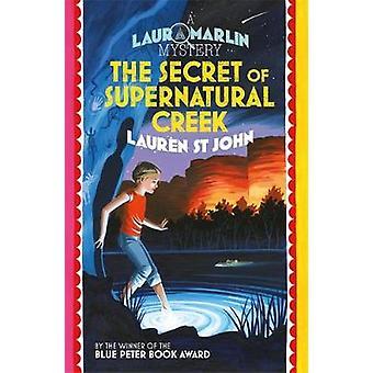 Laura Marlin Mysteries - The Secret of Supernatural Creek - Book 5 - 97