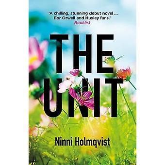 La unidad por Ninni Holmqvist - libro 9781780747217
