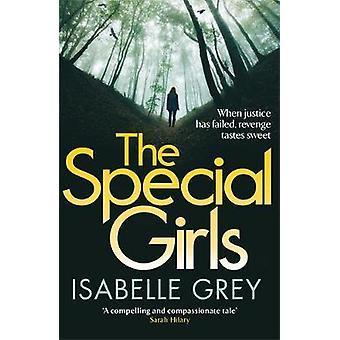 Die spezielle Mädchen - ein süchtig Thriller, die halten Sie erraten