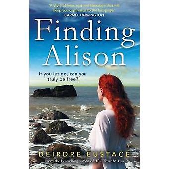 Trouver Alison par Deirdre Eustace - livre 9781785301070