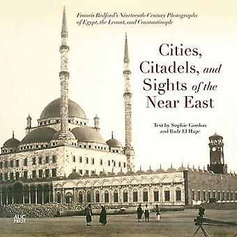 Cities - Citadels - and Sights of the Near East - Francis Bedford's Ni
