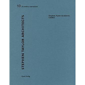 Stephen Taylor Architects - De Aedibus 10 by Heinz Wirz - 978303761089