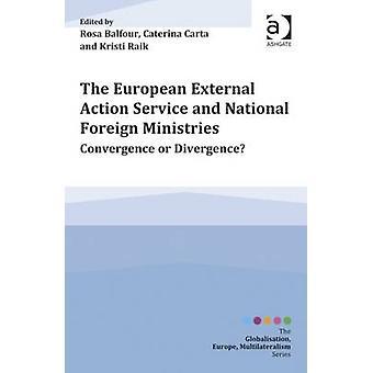 Europäischer Auswärtiger Dienst und nationalen Außenministerien-