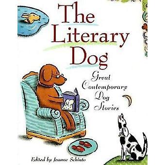 Le chien littéraire - histoires de grand chien contemporain par Jeanne Schinto-