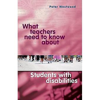 What Teachers Need to Know About Students with Disabilities by Peter