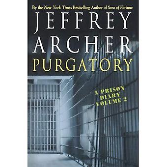 Purgatory: A Prison Diary Volume 2 (Prison Diaries)