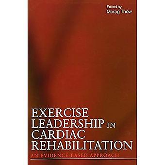 Führungsrolle in der kardiologischen Rehabilitation ausüben: ein Edvidence Ansatz