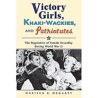 Sejr piger, Khaki-Wackies og Patriotutes: regulering af kvindelig seksualitet under anden verdenskrig