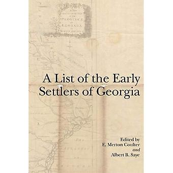 A List of the Early Settlers of Georgia
