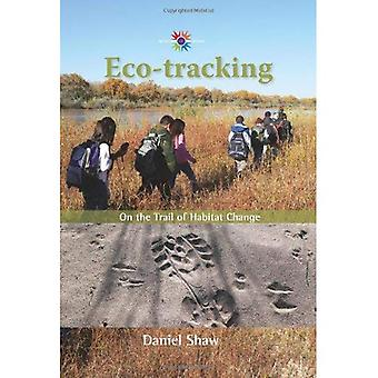 Eco-Tracking: On the Trail of Habitat Change