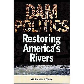 Presa política: Restauración de ríos de los Estados Unidos