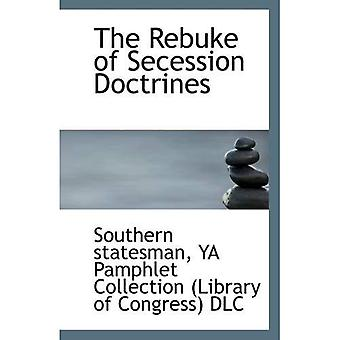 The Rebuke of Secession Doctrines