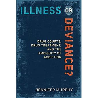 Illness or Deviance?