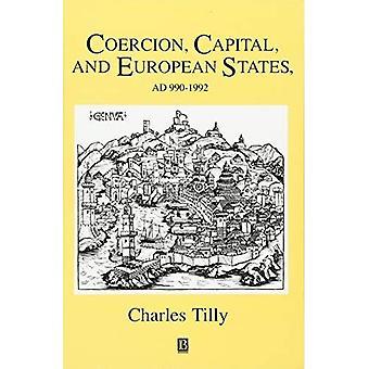 Zwang, Kapital und europäischen Staaten, A.D.990-1990 (Studien in sozialen Diskontinuität)