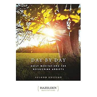 Day by Day: Daily Meditations for Recovering Addicts