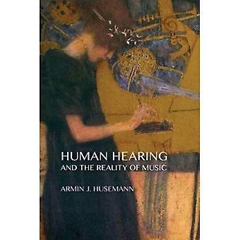 L'oreille humaine et la réalité de la musique