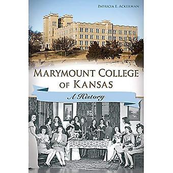 Marymount College of Kansas:: en historia
