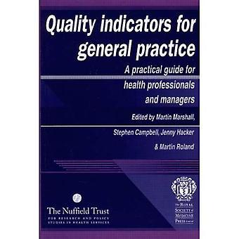 Indicadores de calidad para la práctica General: una guía práctica para profesionales de atención primaria de salud y los gerentes