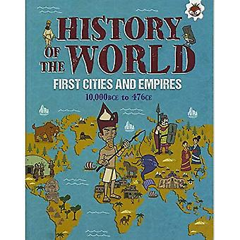 First Cities and Empires 10,000 BCE- 476 CE