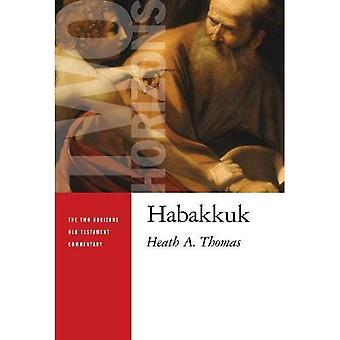 Habacuc (le deux Horizons Ancien Testament Commentary (THOTC))