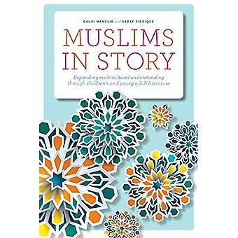 Muslims in Story: Expanding� Multicultural Understanding through Children's and Young Adult Literature