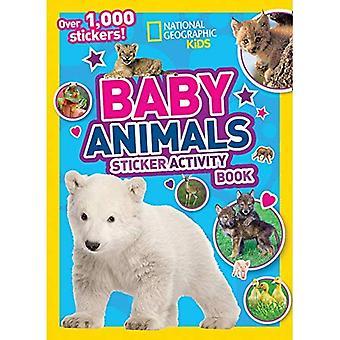 National Geographic Kids Baby animales libro de actividad de la etiqueta engomada (libros de actividades) (libros de actividades)